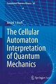 Book cover: The Cellular Automaton Interpretation of Quantum Mechanics
