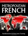 Book cover: Metropolitan French: Familiarization and Short-term Training