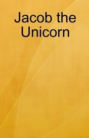 Book cover: Jacob the Unicorn