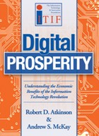 Book cover: Digital Prosperity: Understanding the Economic Benefits of the Information Technology Revolution