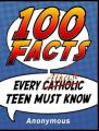 Book cover: 100 Facts Every Atheist Teen Must Know