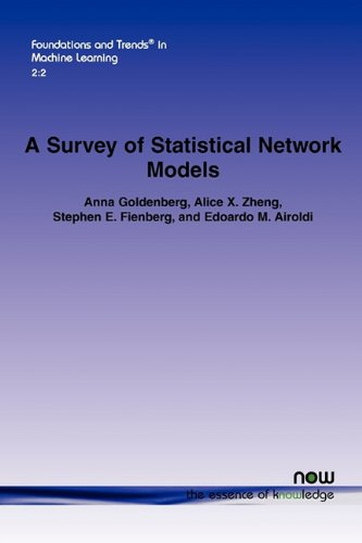 Large book cover: A Survey of Statistical Network Models