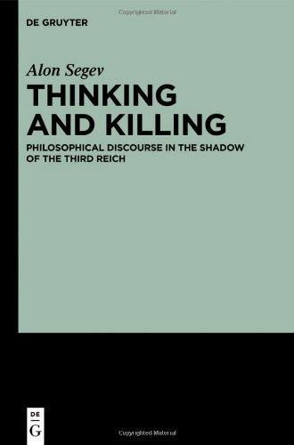 Large book cover: Thinking and Killing: Philosophical Discourse in the Shadow of the Third Reich