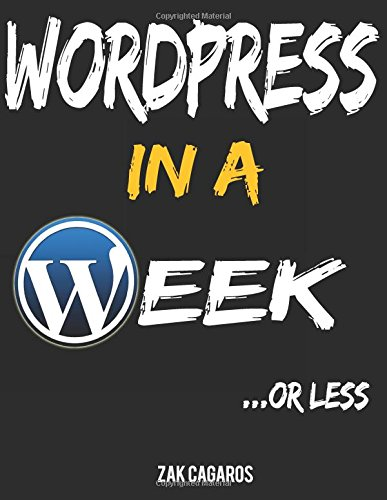 Large book cover: Wordpress In A Week ...Or Less