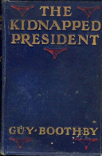 Large book cover: The Kidnapped President