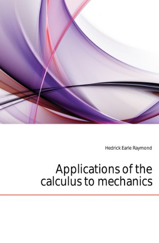 Large book cover: Applications of the Calculus to Mechanics