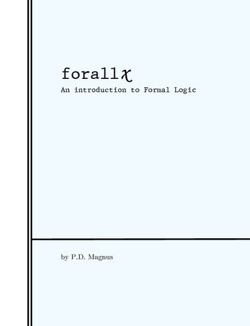 Large book cover: forall x: An Introduction to Formal Logic