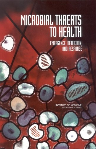 Large book cover: Microbial Threats to Health: Emergence, Detection, and Response