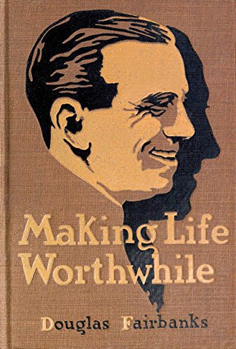 Large book cover: Making Life Worth While