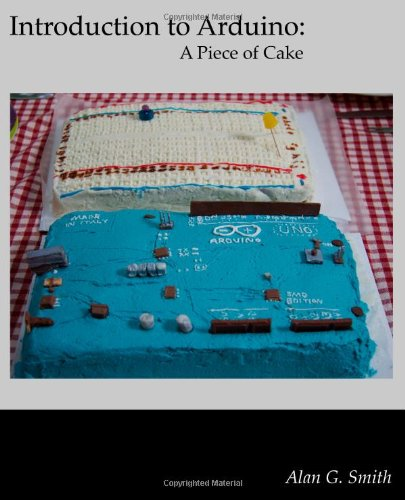 Large book cover: Introduction to Arduino: A Piece of Cake