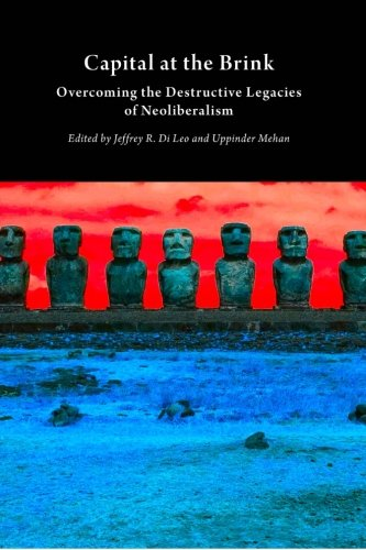 Large book cover: Capital at the Brink: Overcoming the Destructive Legacies of Neoliberalism