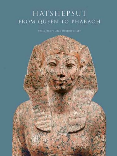 Large book cover: Hatshepsut: From Queen to Pharaoh