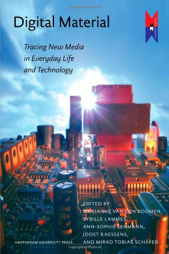 Large book cover: Digital Material: Tracing New Media in Everyday Life and Technology