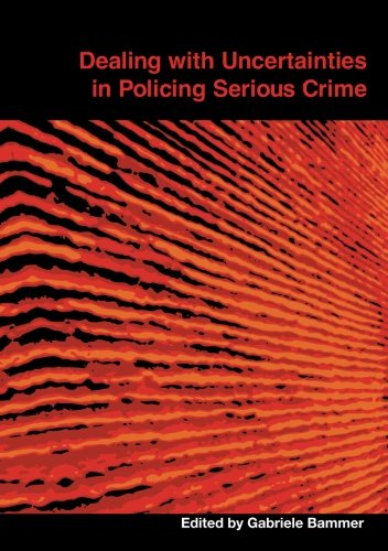 Large book cover: Dealing with Uncertainties in Policing Serious Crime