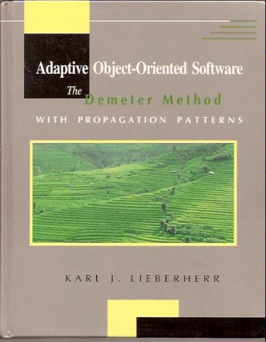 Large book cover: Adaptive Object-Oriented Software: The Demeter Method