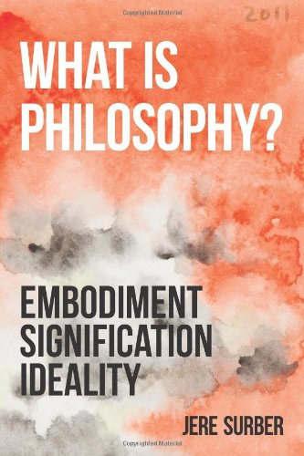Large book cover: What is Philosophy?: Embodiment, Signification, Ideality
