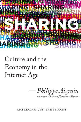 Large book cover: Sharing: Culture and the Economy in the Internet Age