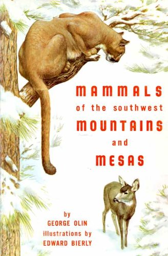 Large book cover: Mammals of the Southwest Mountains and Mesas