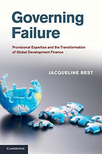Large book cover: Governing Failure: Provisional Expertise and the Transformation of Global Development Finance