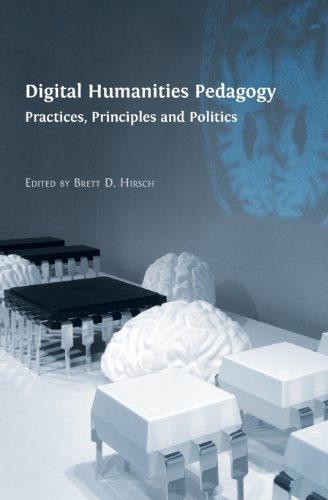 Large book cover: Digital Humanities Pedagogy: Practices, Principles and Politics