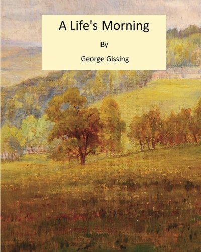 Large book cover: A Life's Morning