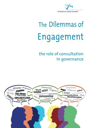 Large book cover: The Dilemmas of Engagement: The role of consultation in governance