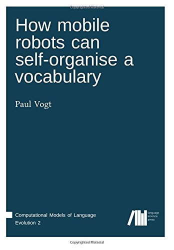 Large book cover: How Mobile Robots Can Self-organise a Vocabulary