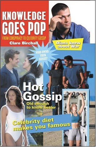 Large book cover: Knowledge Goes Pop: From Conspiracy Theory to Gossip