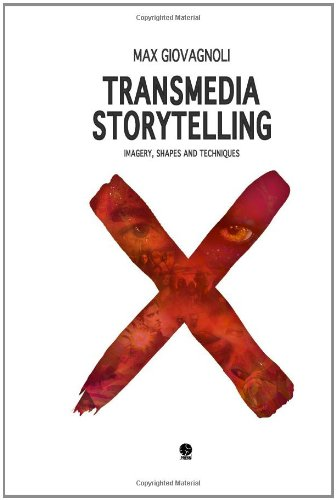 Large book cover: Transmedia Storytelling: Imagery, Shapes and Techniques
