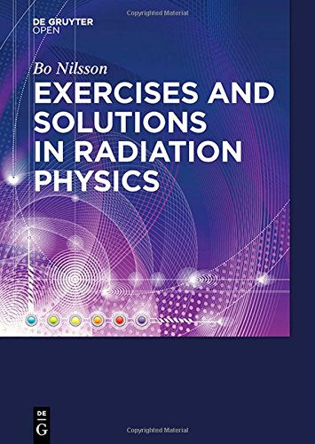 Large book cover: Exercises with Solutions in Radiation Physics