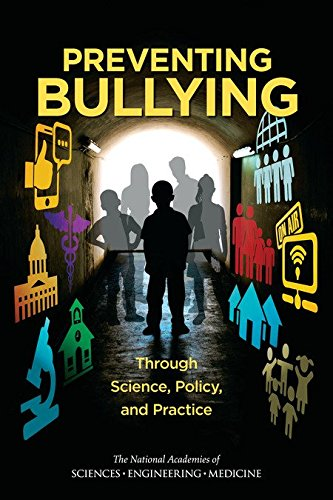 Large book cover: Preventing Bullying Through Science, Policy, and Practice