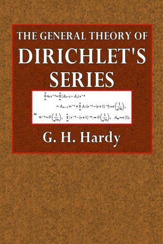 Large book cover: The General Theory of Dirichlet's Series