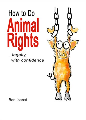 Large book cover: How to Do Animal Rights: ...legally with confidence