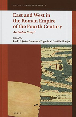Large book cover: East and West in the Roman Empire of the Fourth Century