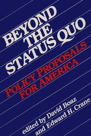Large book cover: Beyond the Status Quo: Policy Proposals for America