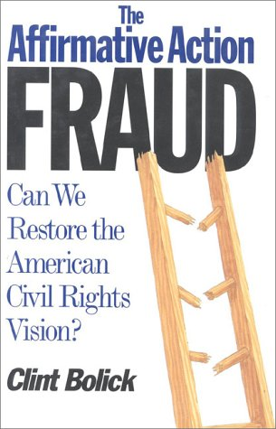Large book cover: The Affirmative Action Fraud: Can We Restore the American Civil Rights Vision?