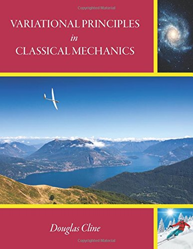 Large book cover: Variational Principles in Classical Mechanics