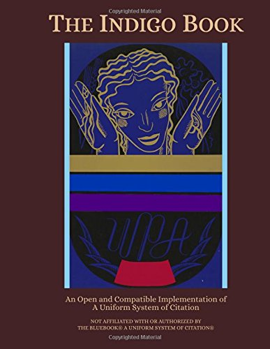 Large book cover: The Indigo Book: A Manual of Legal Citation