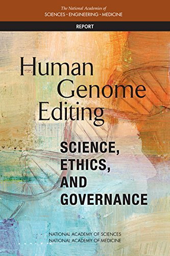 Large book cover: Human Genome Editing: Science, Ethics, and Governance