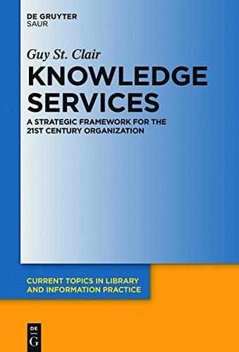 Large book cover: Knowledge Services: A Strategic Framework for the 21st Century Organization