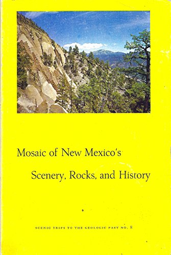 Large book cover: Mosaic of New Mexico's Scenery, Rocks, and History