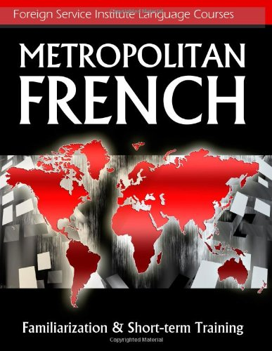 Large book cover: Metropolitan French: Familiarization and Short-term Training