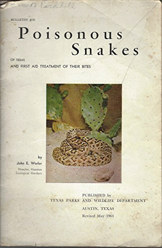 Large book cover: Poisonous Snakes of Texas and First Aid Treatment of Their Bites