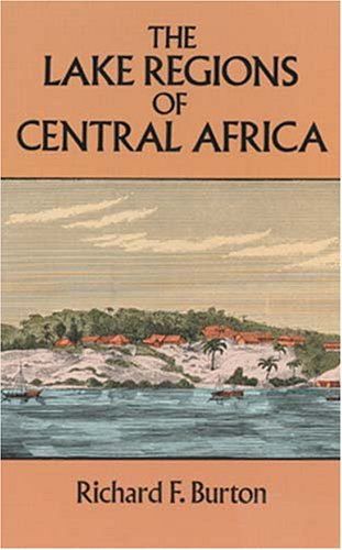 Large book cover: The Lake Regions of Central Africa: a picture of exploration