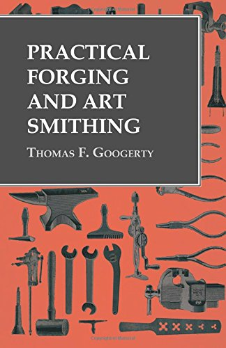 Large book cover: Practical Forging and Art Smithing