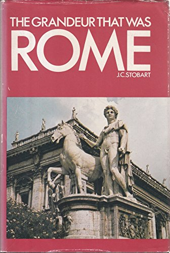 Large book cover: The Grandeur That Was Rome