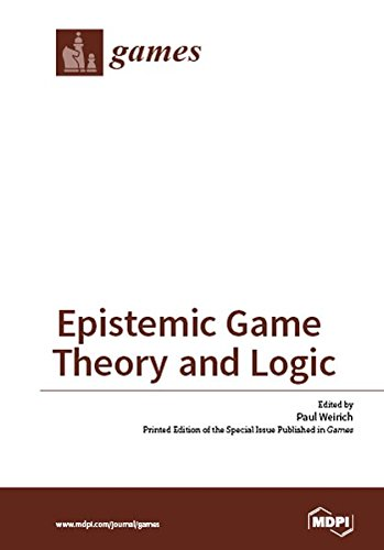 Large book cover: Epistemic Game Theory and Logic