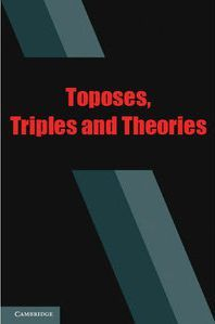 Large book cover: Toposes, Triples and Theories