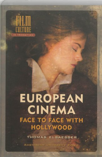 Large book cover: European Cinema: Face to Face with Hollywood