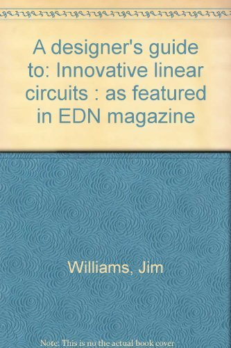 Large book cover: A Designer's Guide to Innovative Linear Circuits